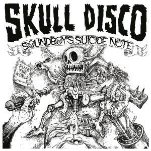 12-Inch: Shackleton – Soundboy's Suicide Note (Skull Disco 010)