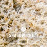 Shadow Child - 23 EP