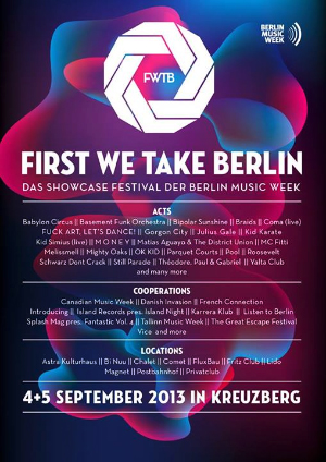 First We Take Berlin 2013