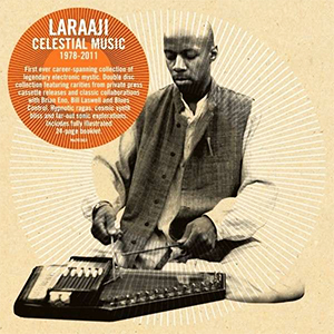 Laraaji - Celestial Music