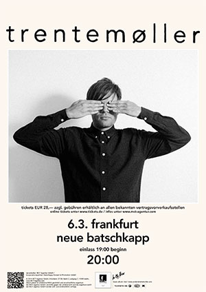 Trentemøller Plakat März 2014