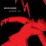 David Lynch - Remix EP