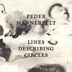Peder Mannerfelt – Lines Describing