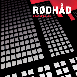 Groove CD 64 mixed by Rødhåd (Gestaltung: Room Division)