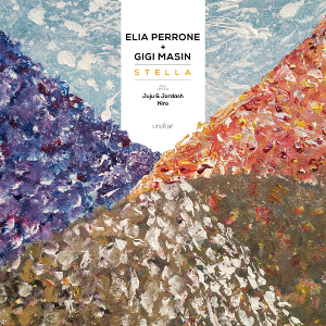 Elia Perrone & Gigi Masin - Stella