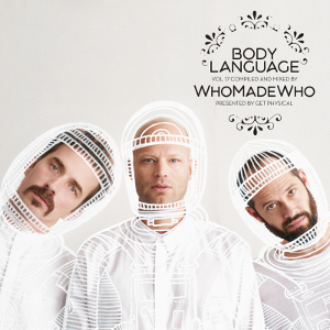 WhoMadeWho - Body Language 17