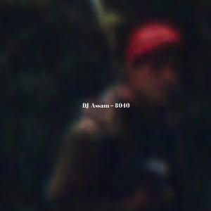 DJ Assam - 8040 EP