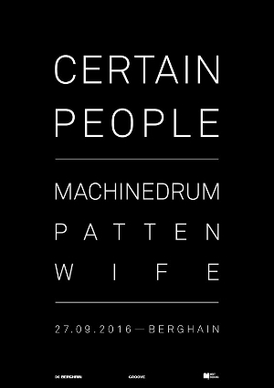 Certain People mit Machinedrum, patten und Wife