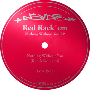 Red Reck'em - Nothing Without You