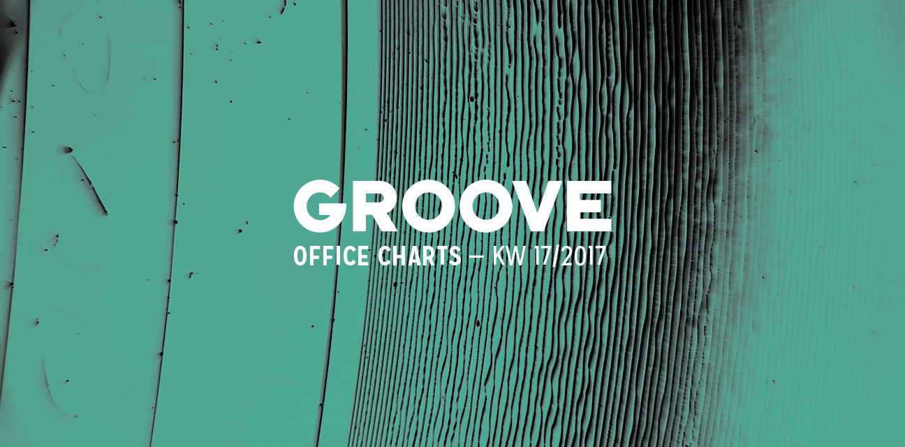 Groove-Office-Charts-KW-17-2017