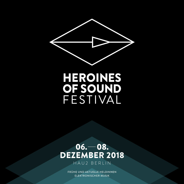 Heroines Of Sound 2018