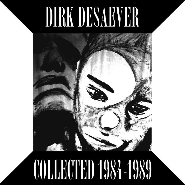 Dirk Desaever– Collected 1984-1989 (Musique Pour La Danse)