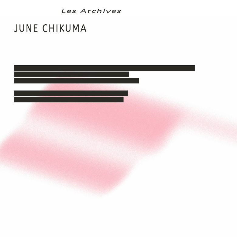 June Chikuma – Les Archives (Freedom To Spend/ Beats In Space)