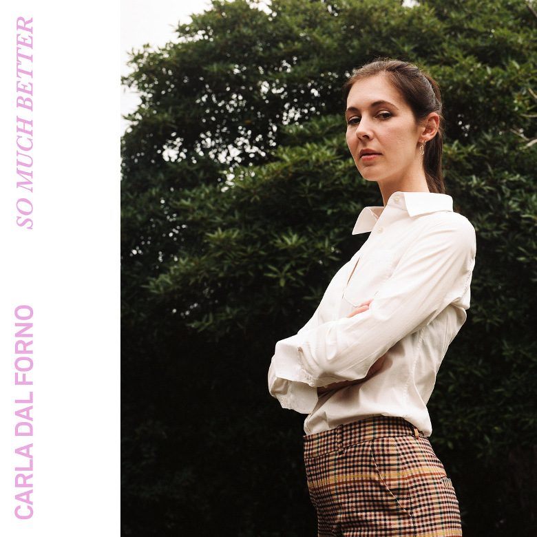 Carla dal Forno - So Much Better (Kallista Records)
