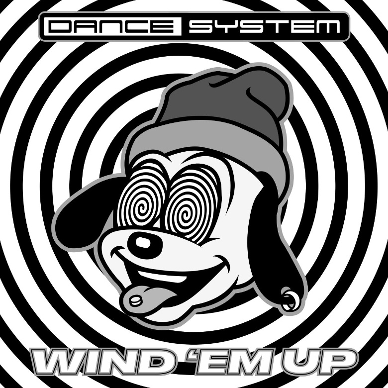 Dance System - Wind 'Em Up (Monkeytown Records)