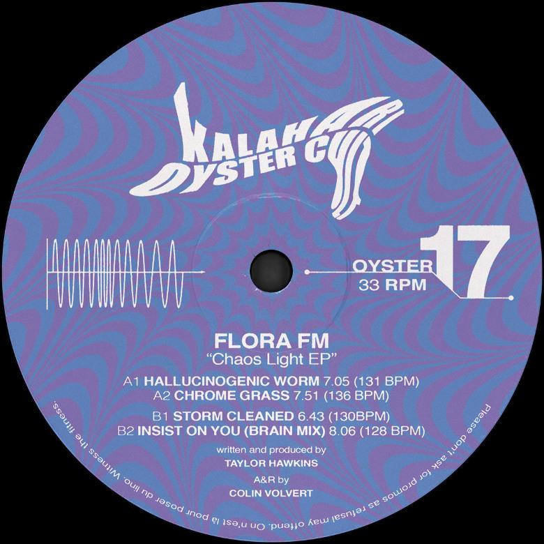 Flora FM - Chaos Light EP (Kalahari Oyster Cult)