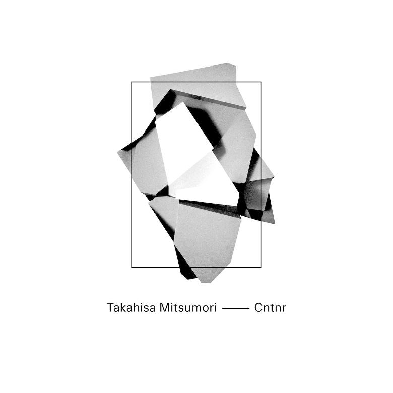 Takahisa Mitsumori - Cntnr EP (Mops)
