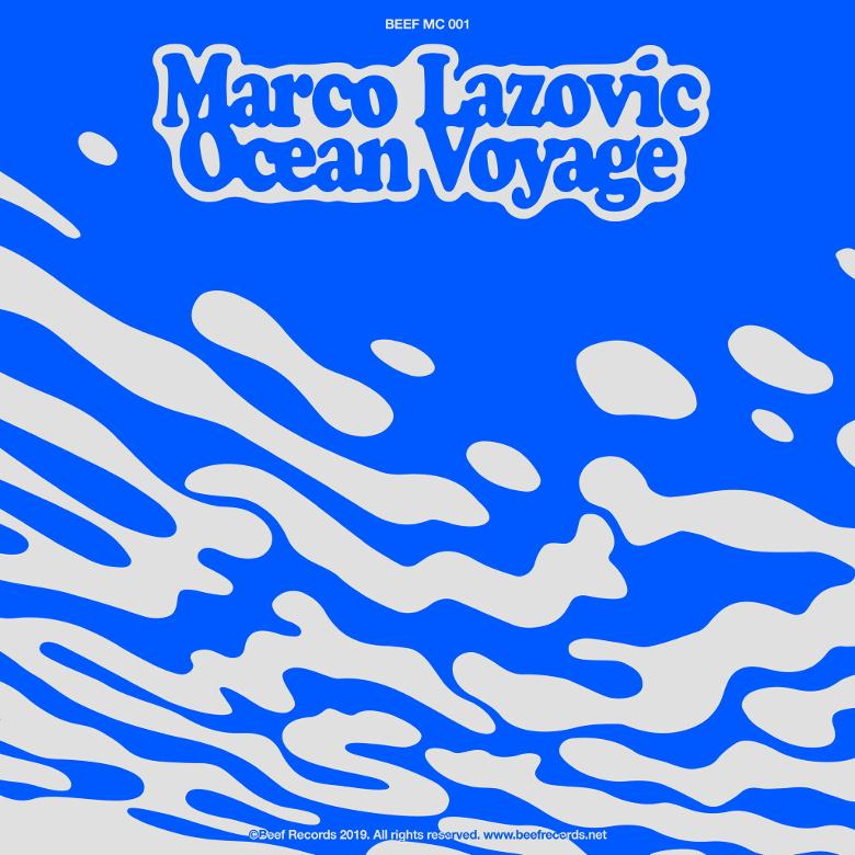Marco Lazovic - Ocean Voyage