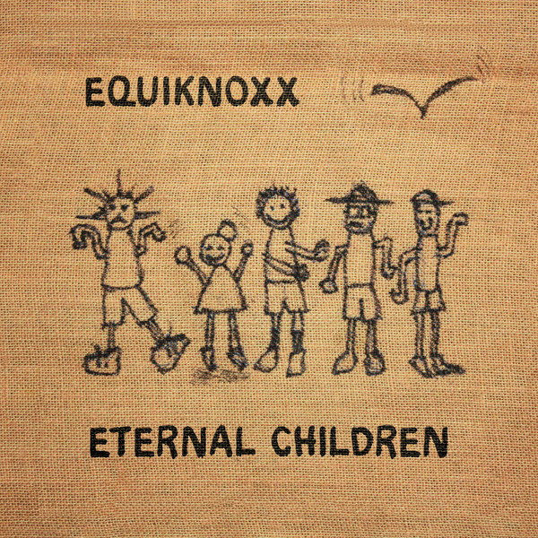 Equiknoxx – Eternal Children (Equiknoxx Music)