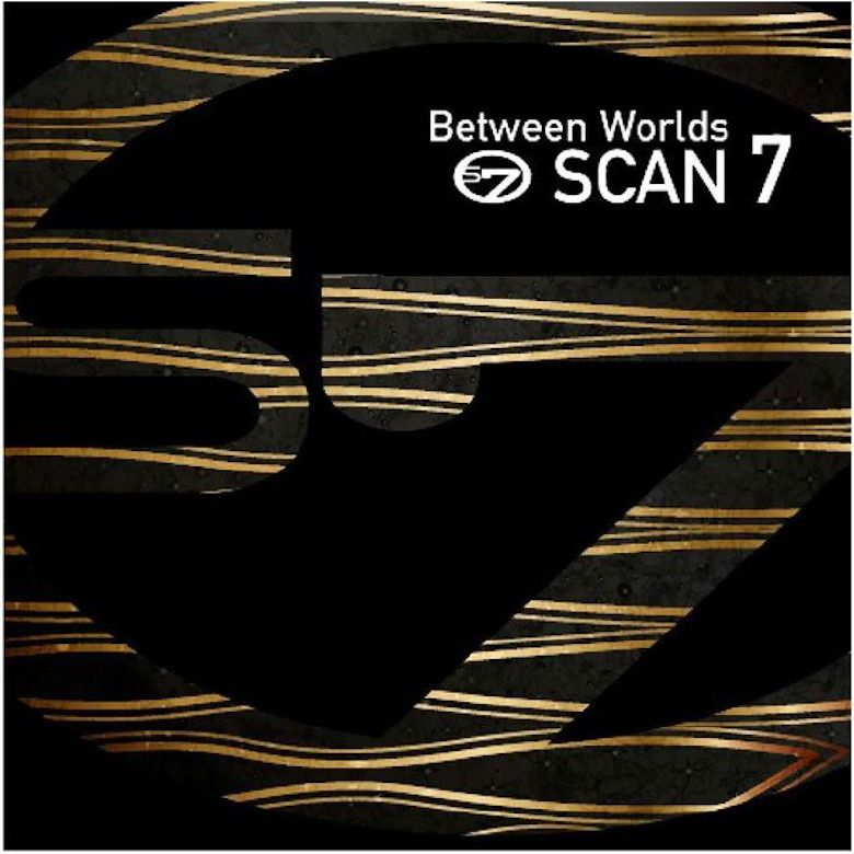 Scan 7 – Between Worlds (Deeptrax)
