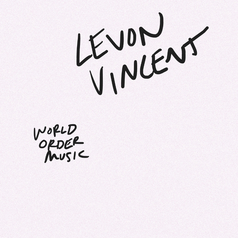 Levon Vincent – World Order Music (Novel Sound)