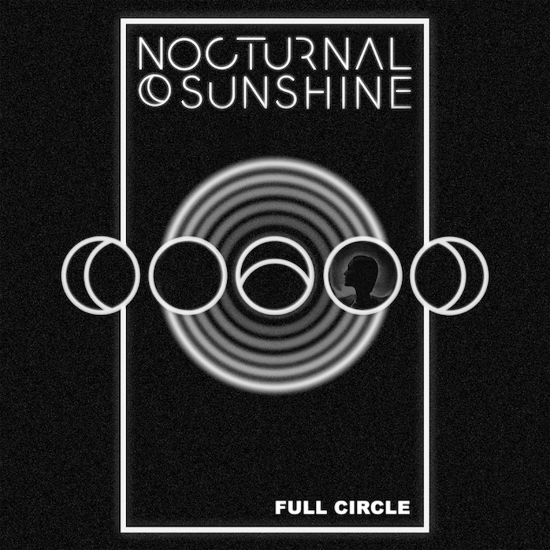 Nocturnal Sunshine – Full Circle (I/AM/ME)