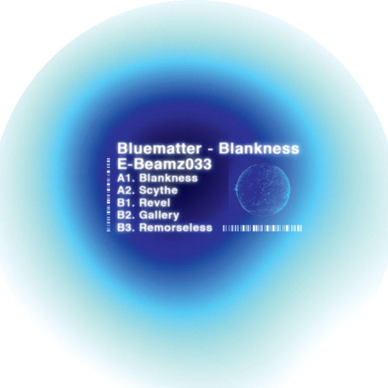 Bluematter - Blankness (E-Beamz)