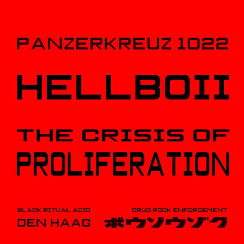 Hellboii - The Crisis of Proliferation (Panzerkreuz)