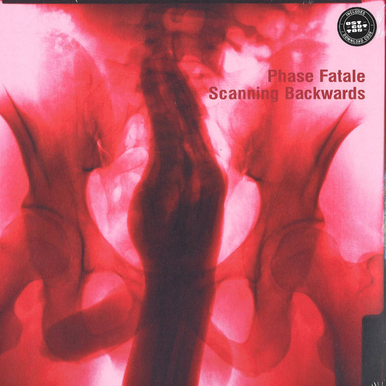 Phase Fatale – Scanning Backwards (Ostgut Ton)