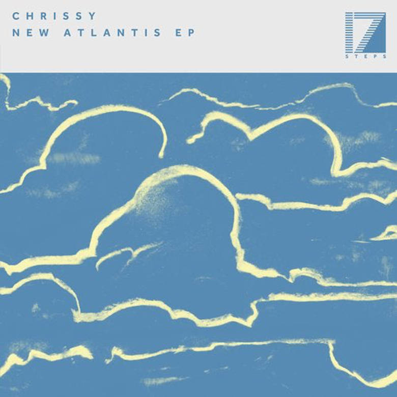 Chrissy - New Atlantis EP (17 Steps)