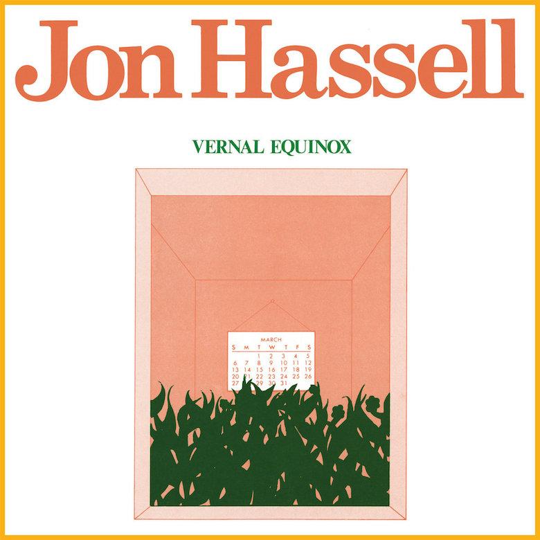 Jon Hassell – Vernal Equinox - Ndeya
