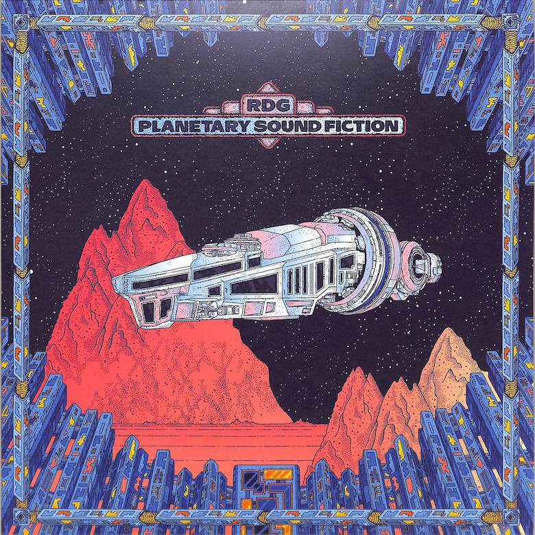RDG – Planetary Sound Fiction - Circle Vision
