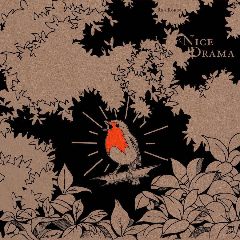 Red Robin – Nice Drama - Slythm
