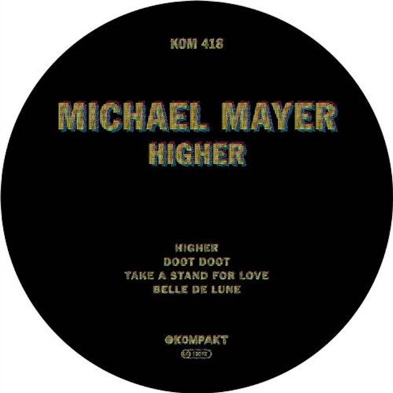Michael Mayer – Higher (Kompakt)