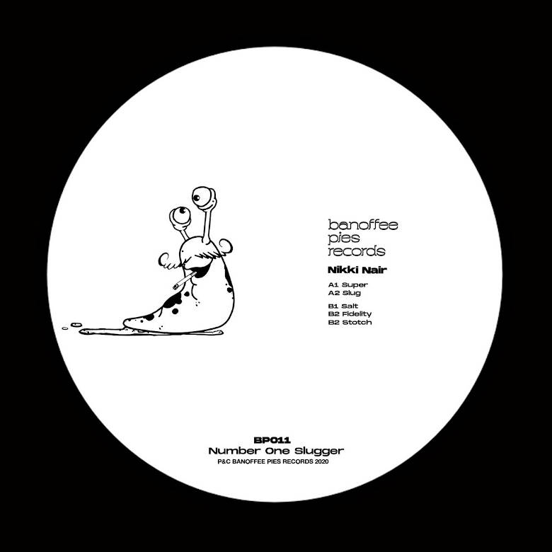 Nikki Nair - Number One Slugger (Banoffee Pies Records)