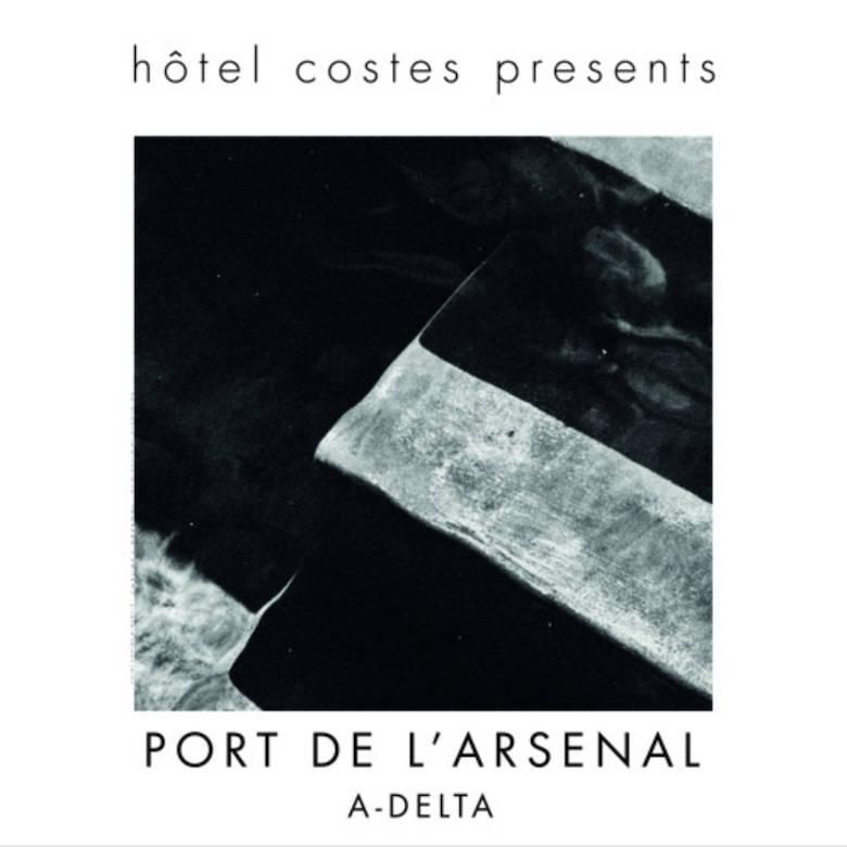 A-Delta – Port de l'Arsenal (Hotel Costes)