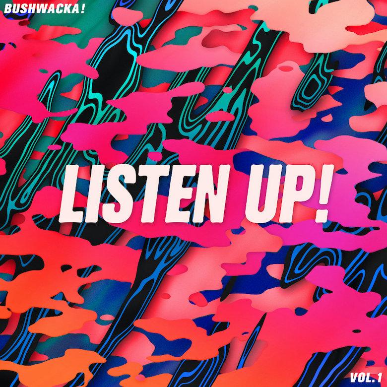 Bushwacka! – Listen Up! Vol. 1 (Above Board Projects)