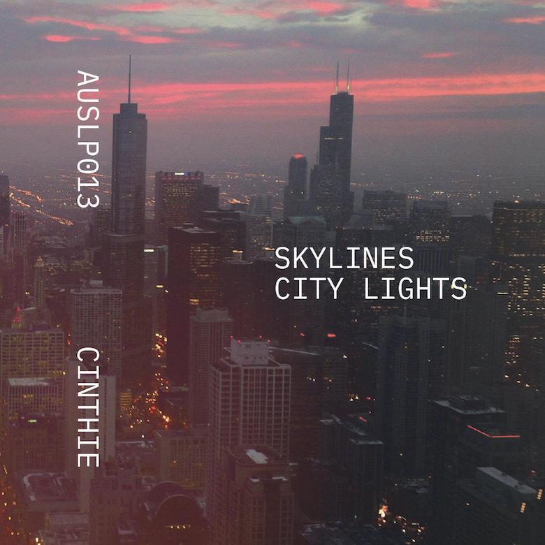 Cinthie – Skylines City Lights (Aus Music)
