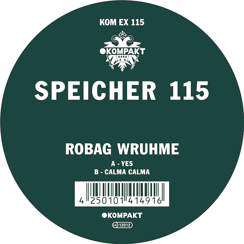 Robag Wruhme – Calma Calma/ Yes (Kompakt)
