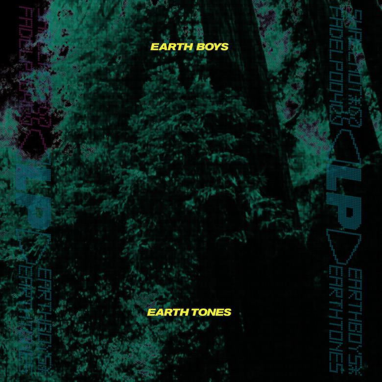 Earth Boys – Earth Tones (Shall Not Fade)