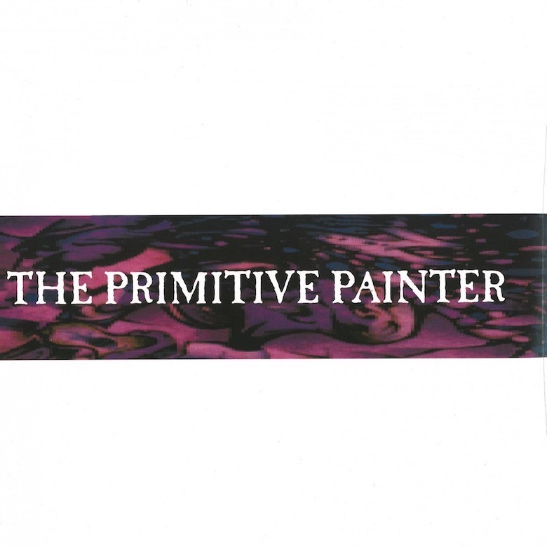 The Primitive Painter – The Primitive Painter (Apollo)
