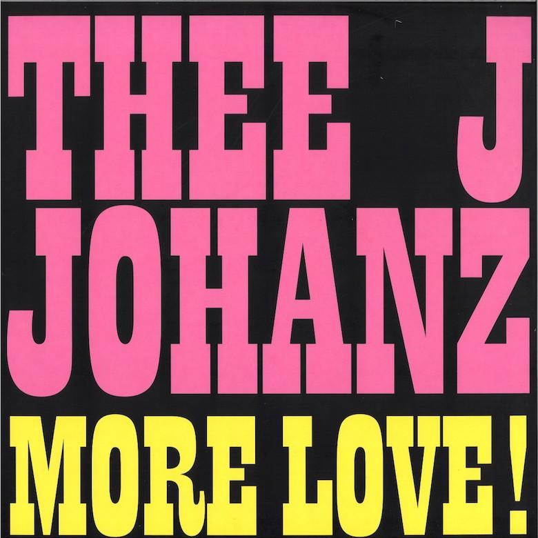 Thee J Johanz - More Love! (Running Back)
