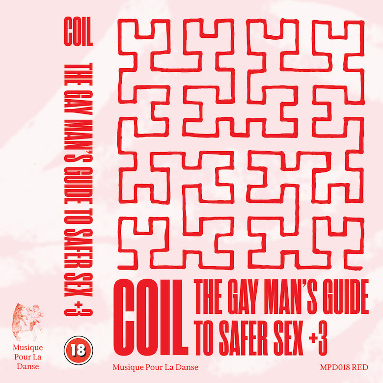 Coil - The Gay Man's Guide To Safer Sex