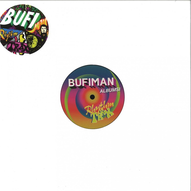 Bufiman - Albumsi Rhythm Trax (Dekmantel)
