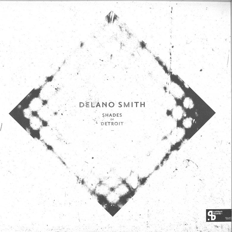 Delano Smith - Shades Of Detroit -min