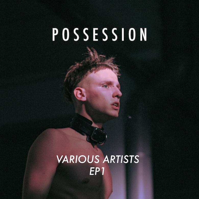 Various – POSS01 (Possession)