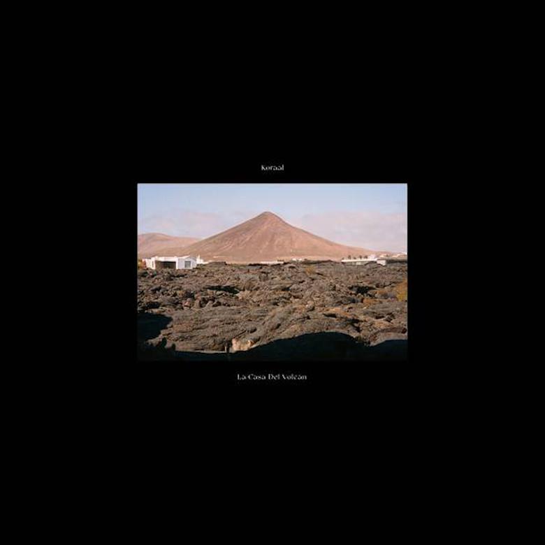 Koraal - La Casa del Volcán (Nous'klaer Audio) John Talabot