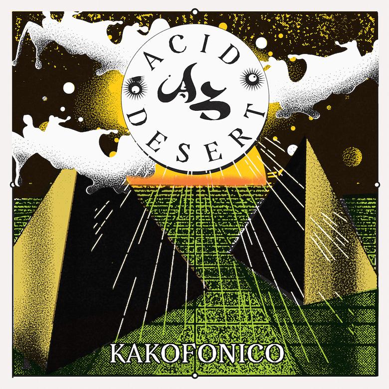 Kakofonico - Acid Desert (Intersezioni) feat. Unterspreche