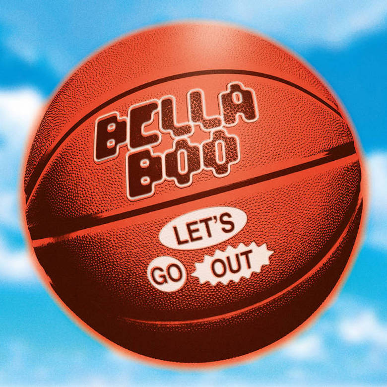 Bella Boo - Let's Go Out (Running Back)