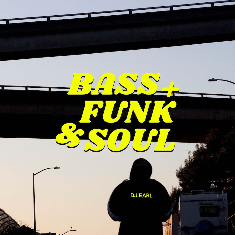 DJ Earl - Bass + Funk & Soul (Moveltraxx)